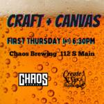 8/5- Craft + Canvas at Chaos Brewing